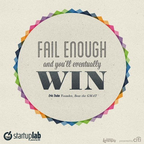 Fail fnough and you'll eventually win